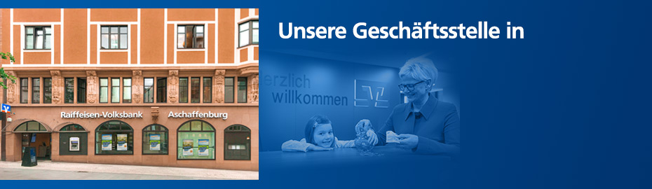 Geschäftsstelle Herstallstraße – Raiffeisen-Volksbank Aschaffenburg eG